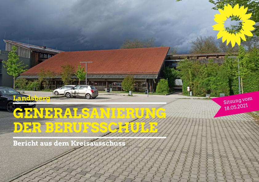 Generalsanierung der Beruflichen Schulen Landsberg
