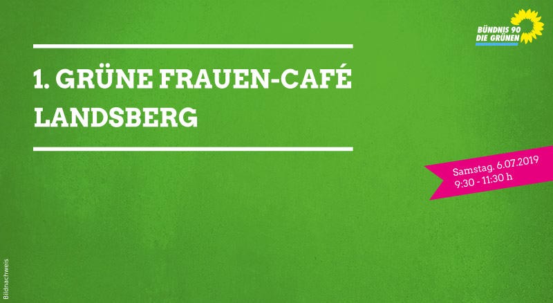 06.07.2019: 1. Grünes Frauen-Café