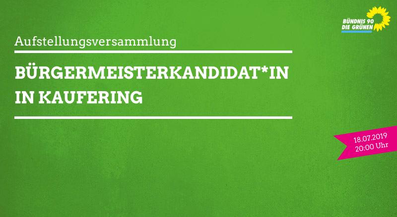 18.07.2019: Aufstellungsversammlung Bürgermeisterkanditat*in Kaufering