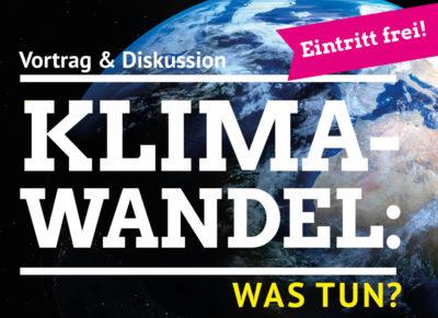 09.03.20 – Klimawandel: Was tun?